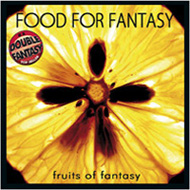 CD-Cover: Food For Fantasy / Fruits Of Fatntasy